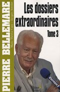 Les dossiers extraordinaires Tome 3