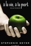 couverture À la vie, à la mort (Twilight réinventé)
