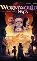 Wormworld Saga, Tome 3 : Le Sommet des Rois