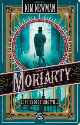Couverture du livre : Moriarty : Le Chien des d'Urberville