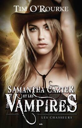 """Résultat de recherche d'images pour """"SAMANTHA CARTER ET LES VAMPIRES – TIM O'ROURKE"""""""