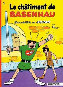 Couverture du livre : Johan et Pirlouit, Tome 1 : Le Châtiment de Basenhau