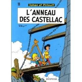 Couverture du livre : Johan et Pirlouit, Tome 11 : L'Anneau des Castellac