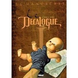 Couverture du livre : Le décalogue, tome 1 : Le manuscrit