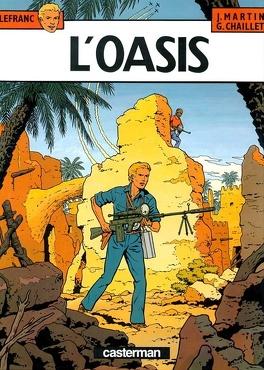 Couverture du livre : Lefranc, Tome 7 : L'Oasis