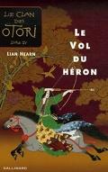 Le Clan des Otori, Tome 4 : Le Vol du Héron