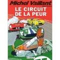 Michel Vaillant, tome 3 : Le circuit de la peur