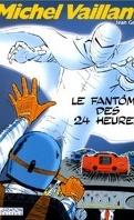 Michel Vaillant, tome 17 : Le Fantôme des 24 heures