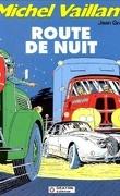 Michel Vaillant, tome 4 : Route de nuit