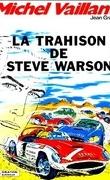 Michel Vaillant, tome 6 : La Trahison de Steve Warson