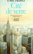 Trilogie new-yorkaise, tome 1 : La cité de verre