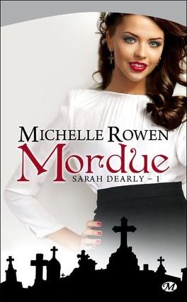 Couverture du livre : Sarah Dearly, Tome 1 : Mordue