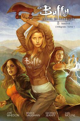 Couverture du livre : Buffy contre les vampires - Saison 8 : L'intégrale, tome 1