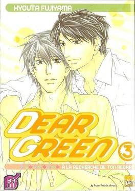 Couverture du livre : Dear Green - A la recherche de ton regard, Tome 3
