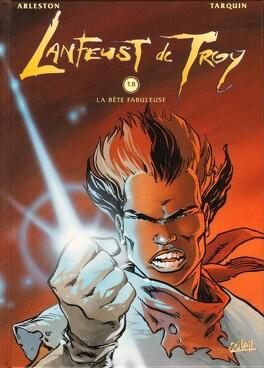 Couverture du livre : Lanfeust de Troy, Tome 8 : La bête fabuleuse