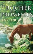 Promesses, Tome 1 : Le Rocher aux Promesses