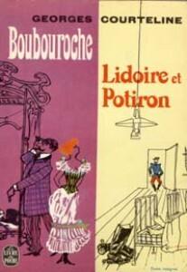 Couverture du livre : Boubouroche, Lidoire et Potiron