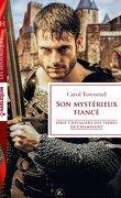 Chevaliers des terres de Champagne, Tome 1 : Son mystérieux fiancé