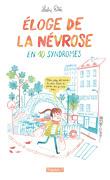 Éloge de la névrose en 10 syndromes