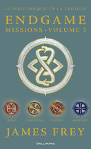 Endgame : Missions, tome 3