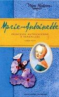 Marie-Antoinette : princesse autrichienne à Versailles, 1769-1771