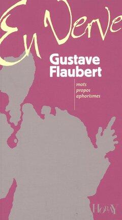 Couverture du livre : Gustave Flaubert en verve