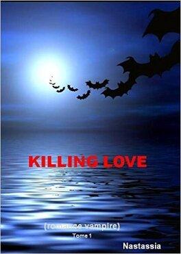 Couverture du livre : Killing Love tome 1