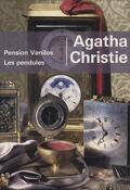 Pension Vanilos / Les Pendules