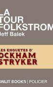 Les Enquêtes d'Ockham Stryker, tome 1 : La Tour Folkstrom