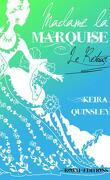 Madame la Marquise, Tome 2 : Le Retour