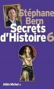 Secrets d'Histoire, Tome 6