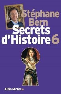 Couverture du livre : Secrets d'Histoire, Tome 6