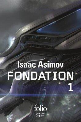 Couverture du livre : Le Cycle de Fondation, Intégrale 1 : Fondation