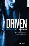 Driven, tome 1 : Driven