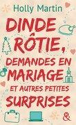 Dinde rôtie, demandes en mariage et autres petites surprises