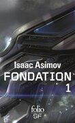 Le Cycle de Fondation, Intégrale 1 : Fondation