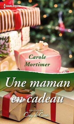 Couverture du livre : Une maman en cadeau