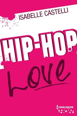 Couverture du livre : Hip Hop Love