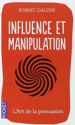 Couverture du livre : Influence & Manipulation