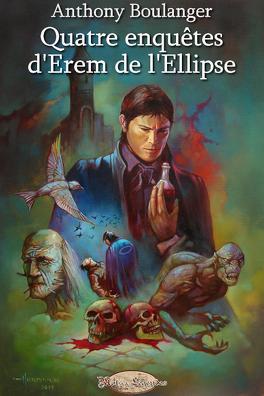 Couverture du livre : Quatre enquêtes d'Erem de l'Ellipse