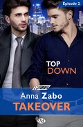 Takeover, Tome 1 - Épisode 2 : Top Down