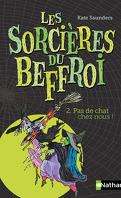 Les Sorcières du Beffroi, Tome 2 : Le Chat mystérieux