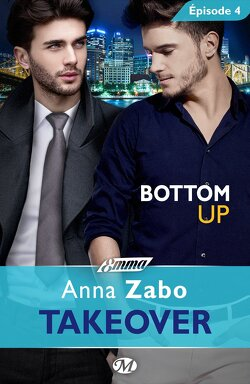 Couverture de Takeover, Tome 1 - Épisode 4 : Bottom Up