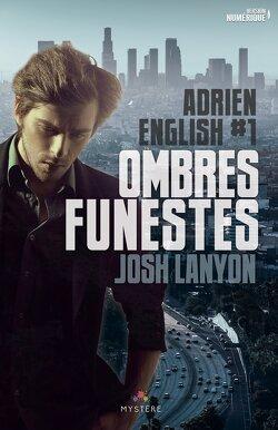 Couverture de Adrien English, Tome 1 : Ombres Funestes