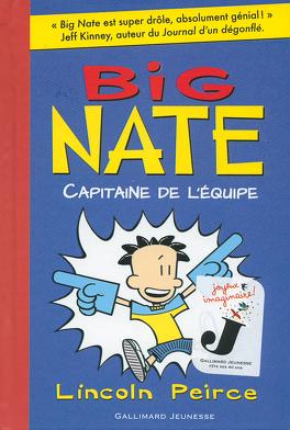 Couverture du livre : Big Nate, tome 2 : Capitaine de l'équipe