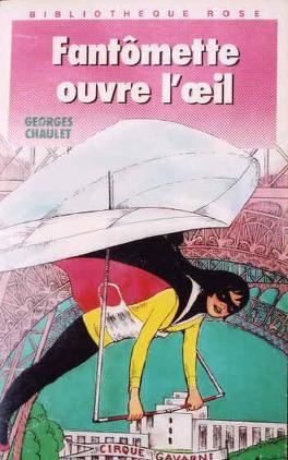Couverture du livre : Fantômette, Tome 47 : Fantômette ouvre l'œil
