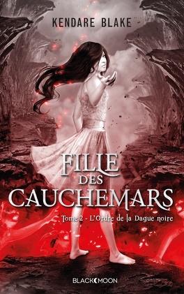 Couverture du livre : Fille des Cauchemars, Tome 2 : L'Ordre de la Dague noire