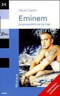 Eminem, le prince blanc du hip-hop