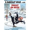 L'Agent 212, Tome 23 : Poulet en gelée