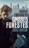 Adrien English, Tome 1 : Ombres funestes